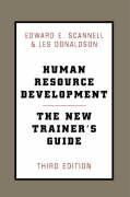 Human Resource Development: The New Trainer's Guide, 3rd Ed