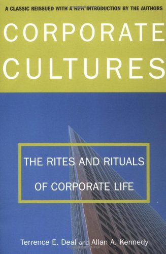 Corporate Cultures 2000 Edition - Terry Deal, Allan Kennedy, Allan A. Kennedy, Terrence E. Deal