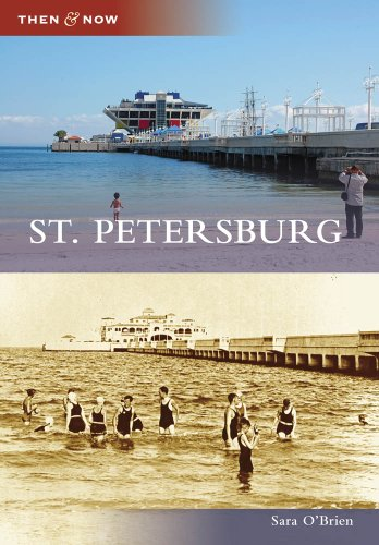 St. Petersburg (Then and Now) - Sara O'Brien