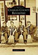 Charles County Revisited