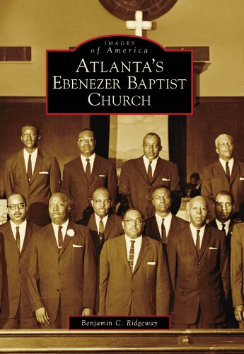 Atlanta's Ebenezer Baptist Church (Images of America) - Benjamin C. Ridgeway