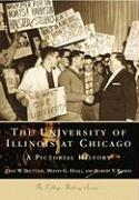 The University of Illinois at Chicago:: A Pictorial History