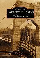 Lake of the Ozarks:: The Early Years