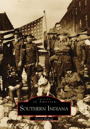 Southern Indiana (Images of America) - Darrel Bigham