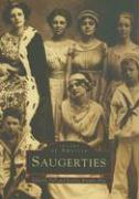 Saugerties (Images of America (Arcadia Publishing))