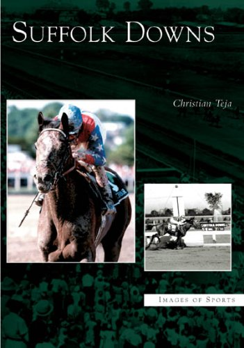 Suffolk Downs (MA)  (Images of Sports) - Christian Teja