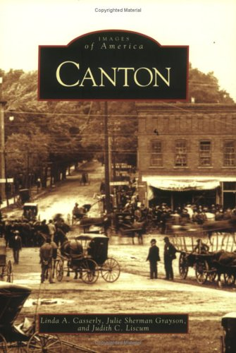 Canton (NY) (Images of America) - Linda A. Casserly; Judith C. Liscum; Julie Sherman Grayson