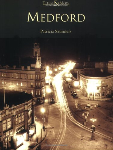 Medford  (MA)    (Then  &   Now) - Patricia Saunders