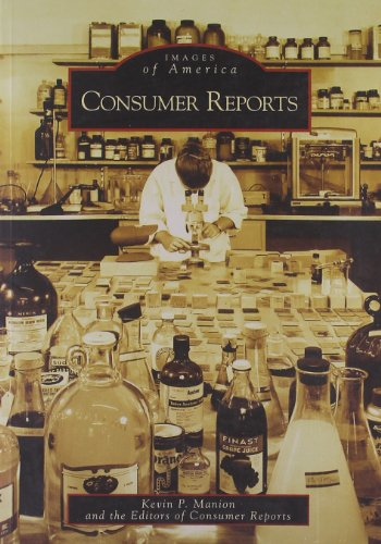 Consumer Reports (Images of America: New York) - Kevin P. Manion; Editors of Consumer Reports