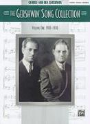 The Gershwin Song Collection, Volume One: 1918-1930: Piano/Vocal/Chords