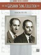 The Gershwin Song Collection, Volume Two: 1931-1954: Piano/Vocal/Chords