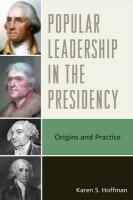 Popular Leadership in the Presidency: Origins and Practice