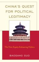 China's Quest for Political Legitimacy: The New Equity-Enhancing Politics (Challenges Facing Chinese Political Development)