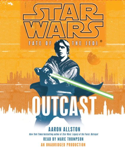 Star Wars: Fate of the Jedi: Outcast - Allston, Aaron