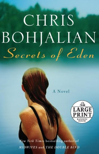 Secrets of Eden: A Novel (Random House Large Print) - Chris Bohjalian
