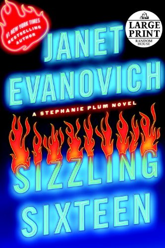 Sizzling Sixteen (Random House Large Print) - Janet Evanovich