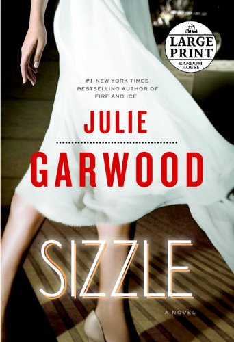 Sizzle: A Novel (Random House Large Print) - Julie Garwood