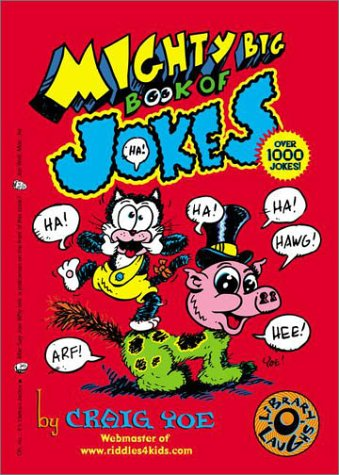 The Mighty Big Book of Jokes (Mighty Big Books) - Craig Yoe