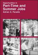 Opportunities in Part-Time and Summer Jobs Careers