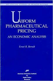 Uniform Pharmaceutical Pricing: An Economic Analysis