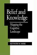 Belief and Knowledge: Mapping the Cognitive Landscape: Mapping the Cognitive Landscape