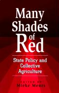 Many Shades of Red: State Policy and Collective Agriculture: State Policy and Collective Agriculture