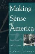 Making Sense of America: Sociological Analyses and Essays
