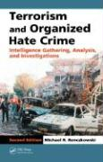 Terrorism and Organized Hate Crime: Intelligence Gathering, Analysis, and Investigations