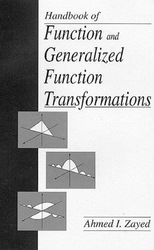 Handbook of Function and Generalized Function Transformations (Mathematical Science References) - Zayed, Ahmed I.