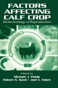 Factors Affecting California's Crop: Biotechnology of Reproduction