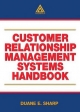 Customer Relationship Management Systems Handbook Management
