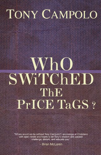 Who Switched the Price Tags? - Tony Campolo