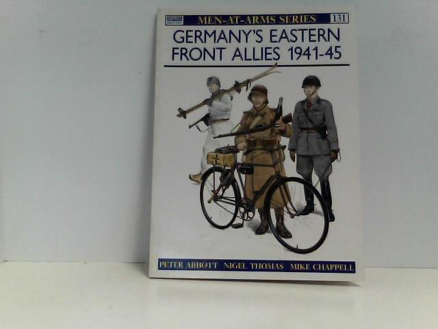 Germany's Eastern Front Allies 1941-45 (Men-at-Arms, Band 131) - Abbott, Peter and Mike Chappell