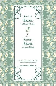 Poets of Brazil: A Bilingual Selection