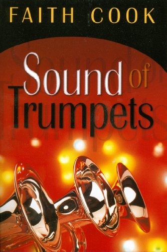 Sound of Trumpets - Faith Cook