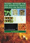 Testing Methods for Seed-Transmitted Viruses: Principles and Protocols