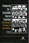 Monitoring for a Sustainable Tourism Transition: The Challenge of Developing and Using Indicators