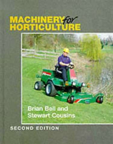 'Machinery for Horticulture' - Brian Bell; Stewart Cousins