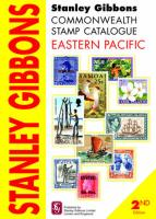 Stanley Gibbons Commonwealth Stamp Catalogue Eastern Pacific: Including Cook Islands, Aitutaki, Penrhyn Island, Niue, Pitcairn Islands and Samoa