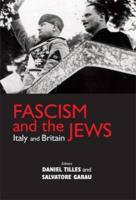 Fascism and the Jews: Italy and Britain