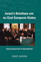 Israel's Relations with the East European States: From Disruption (1967) to Resumption (1989-91)