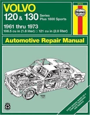 Volvo 120 and 130 Series and 1800 Sports, 1961-1973 - John Haynes; B. L Chalmers-Hunt