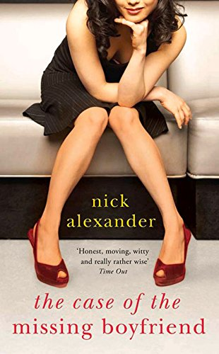 The Case of the Missing Boyfriend - Nick Alexander