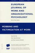 Mobbing and Victimization at Work: A Special Issue of the European Journal of Work and Organizational Psychology