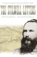 The Stilwell Letters: A Georgian in Longstreet's Corps, Army of Northern Virginia