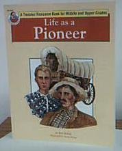 Life as a Pioneer