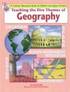 Teaching the Five Themes of Geography, Grades 5 and Up