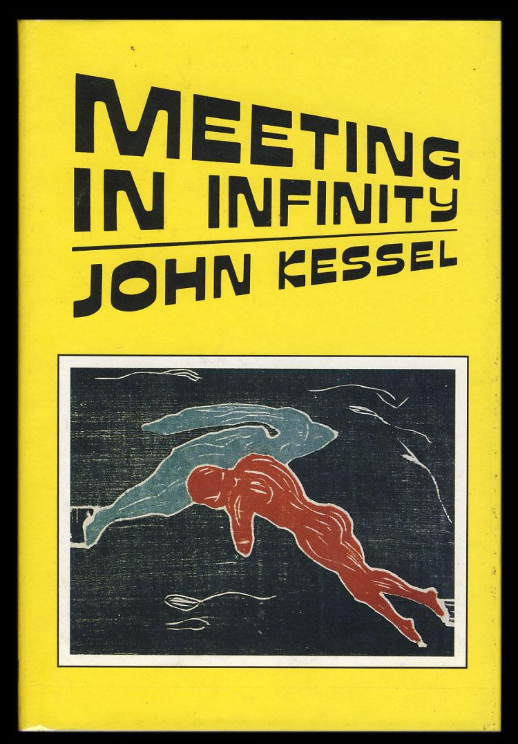 Meeting in Infinity. (With Autograph Letter Signed) - Kessel, John
