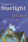 Voyages by Starlight - Ian R. MacLeod