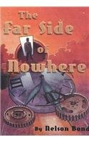 The Far Side of Nowhere - Nelson Slade Bond